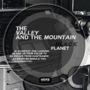 WeMe313.13 The Valley And The Mountain Black Planet