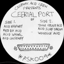Ceephax Acid Crew Ceerial Port